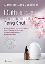 Duftmedizin und traditionelles Feng Shui